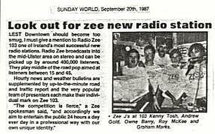 Look out for Zee new radio station was a newspaper headline from The Sunday World dated September 20th 1987