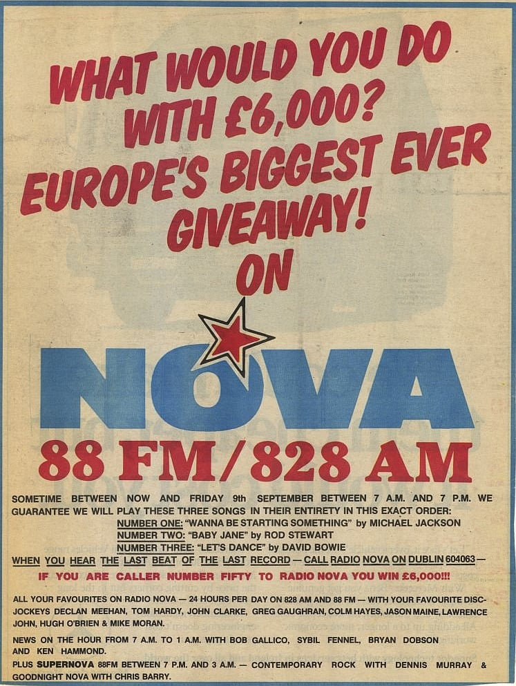 Radio Nova launch a listener competition worth £6,000 similar to the Kiss FM one earlier in the year. Below is how it is advertised in the Sunday World.