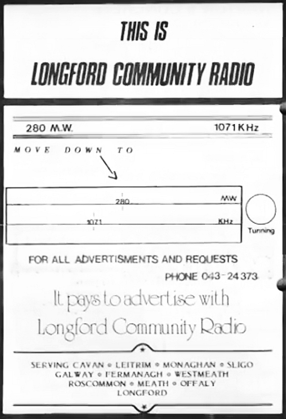 Longford Community Radio first appeared in the summer of 1985 playing assorted music and lots of features on 1071kHz.