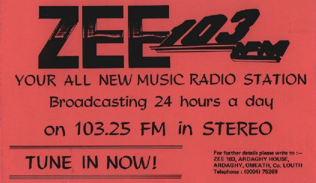 Zee 103, Omeath. The 1980s pirate radio station.