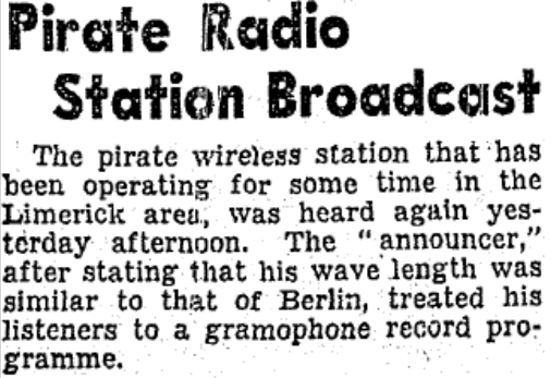 Pirate radio station broadcast was an article in The Irish Press dated February 25th 1936