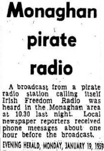 Monaghan pirate radio was a headline from The Evening Herald dated January 19th 1959