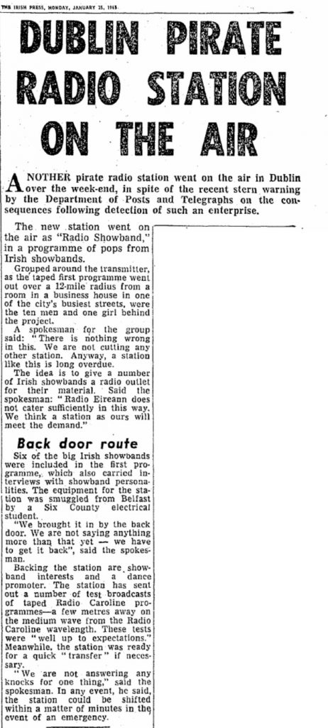 Dublin pirate radio station on the air was a headline from The Irish Press from January 25th 1965.