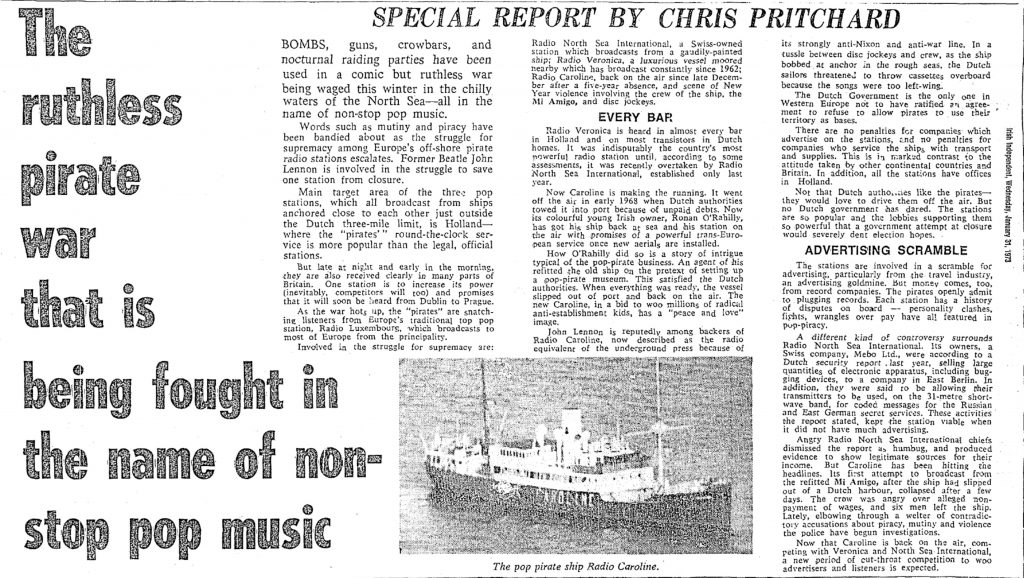 The ruthless pirate war that is being fought in the name of non-stop pop music was a headline from The Irish Independent dated January 31st 1973