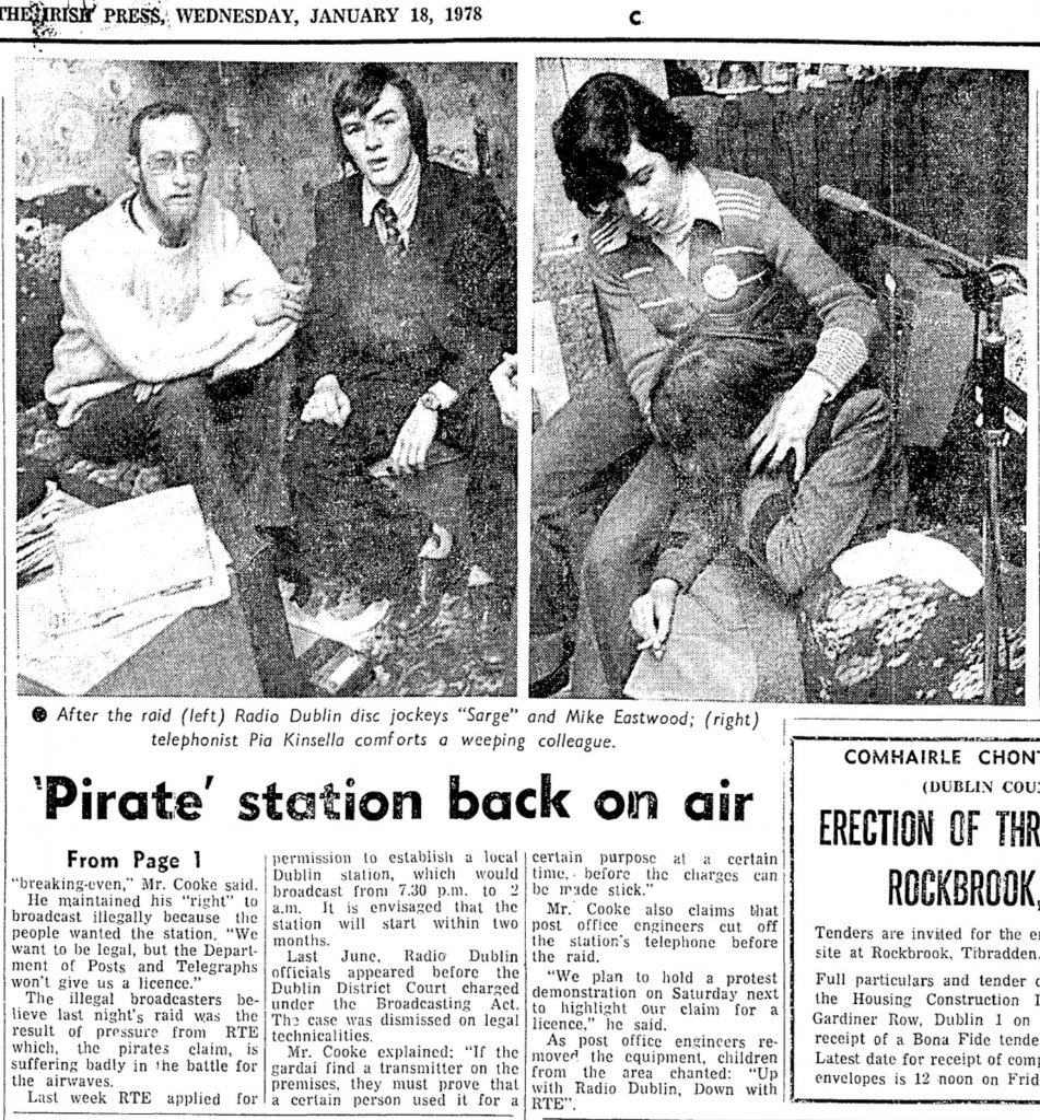 Silenced pirate station crackles back was a newspaper headline from The Irish Press dated January 18th 1978