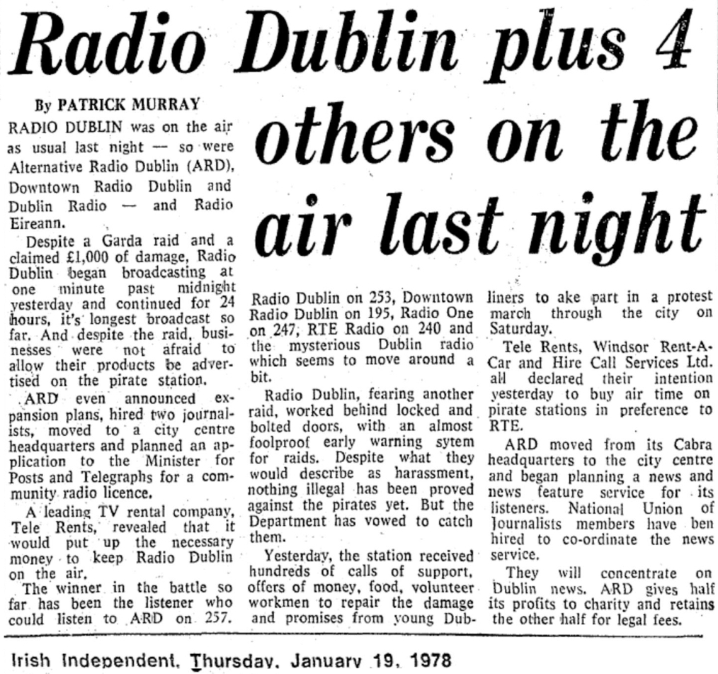 Radio Dublin plus 4 others on the air last night was a newspaper headline from The Irish Independent dated January 19th 1978