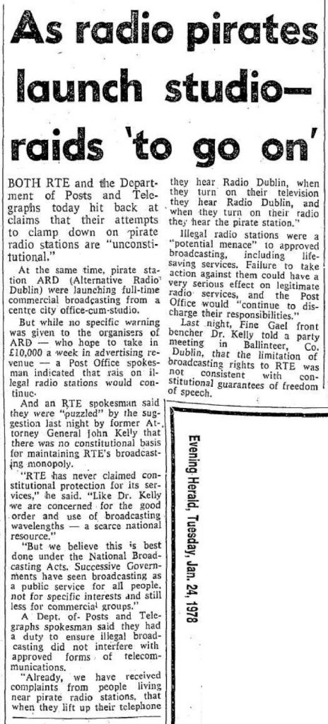As radio pirates launch studio - raids to go on was a headline from the Evening Herald dated January 24th 1978