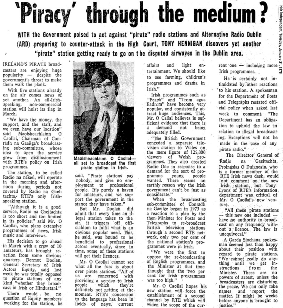 Piracy through the medium? was a newspaper headline from The Irish Independent dated January 31st 1978