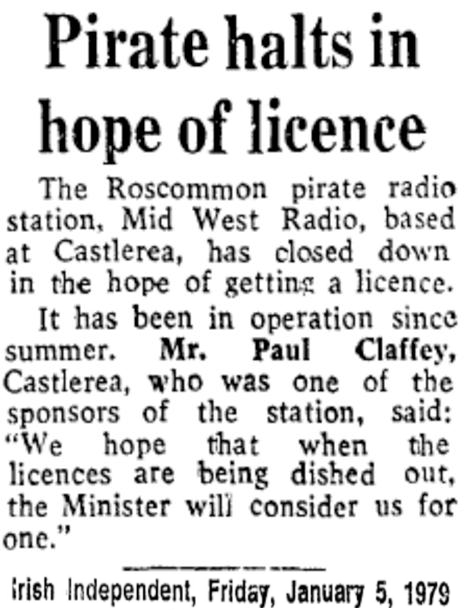 Pirate Halts in Hope of Licence was a headline from The Irish Independent from January 5th 1979