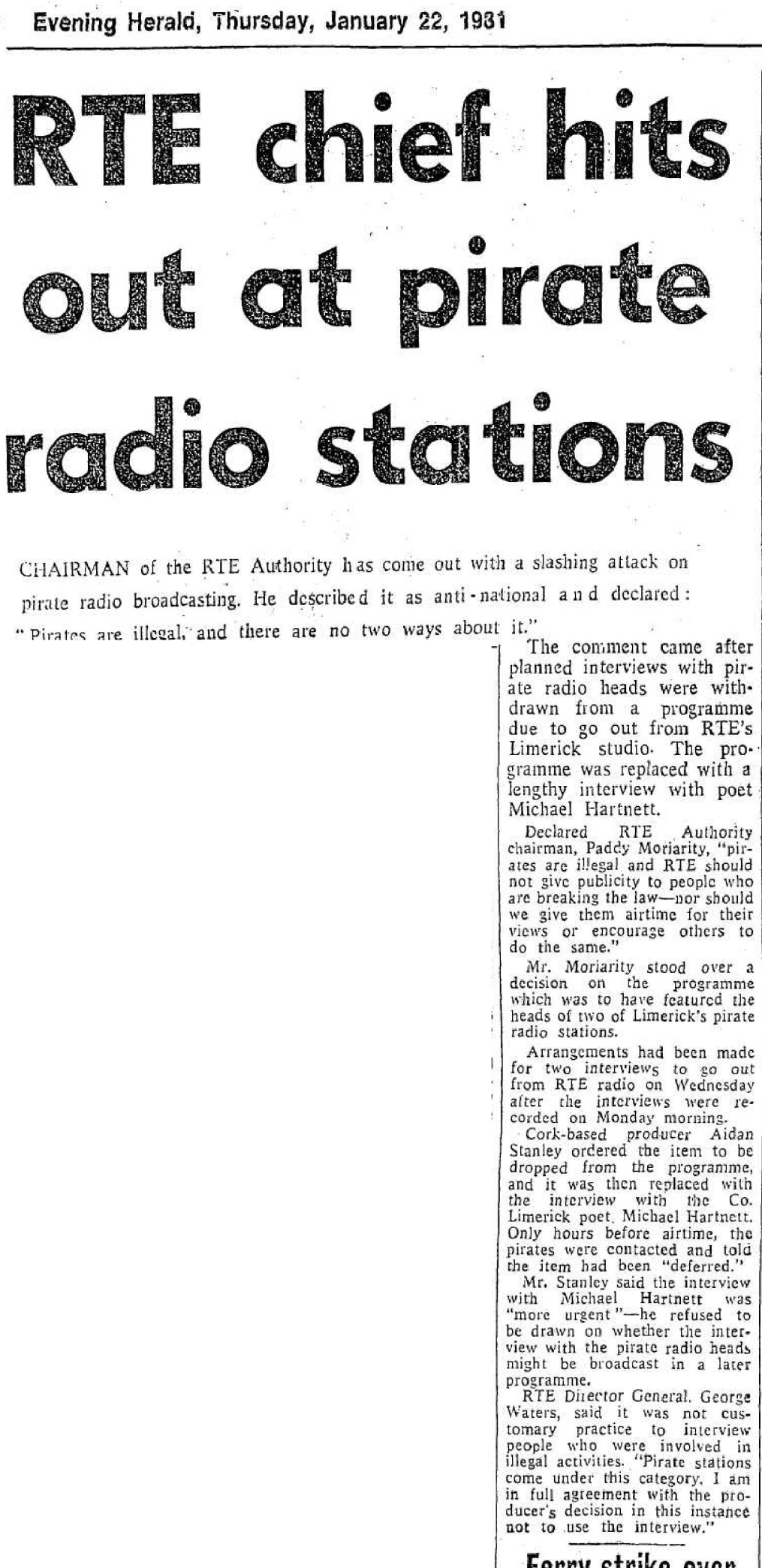 RTÉ chief hits out at pirate radio stations was a newspaper headline from the Evening Herald dated January 22nd 1981