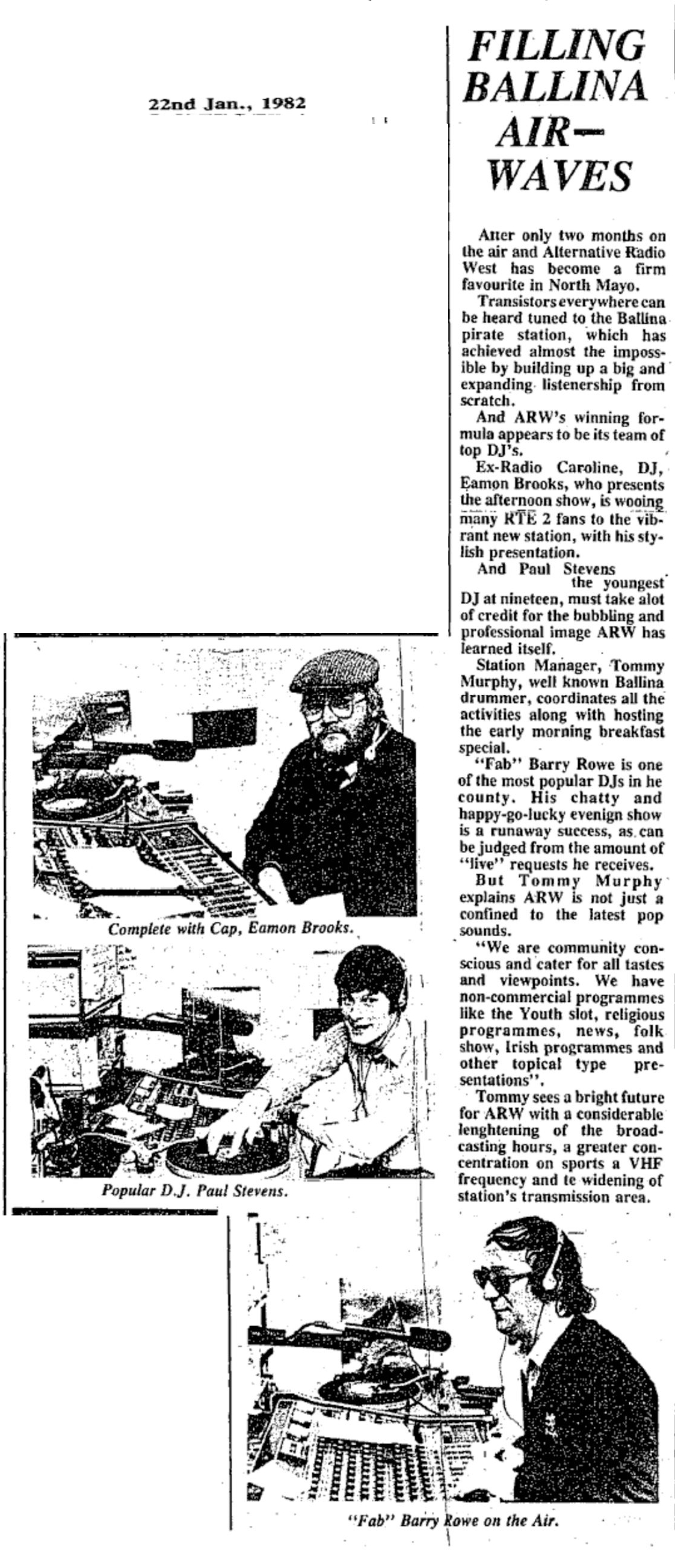 Filling Ballina airwaves was a newspaper headline dated January 22nd 1982