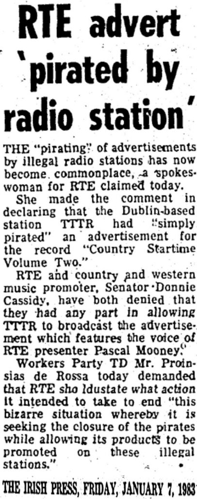 RTÉ Advert 'Pirated by Radio Station' was a newspaper headline from The Irish Press dates January 7th 1983
