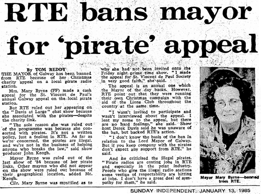 RTÉ Bans Mayor for Pirate Appeal was a headline from The Sunday Independent dated January 13th 1985.