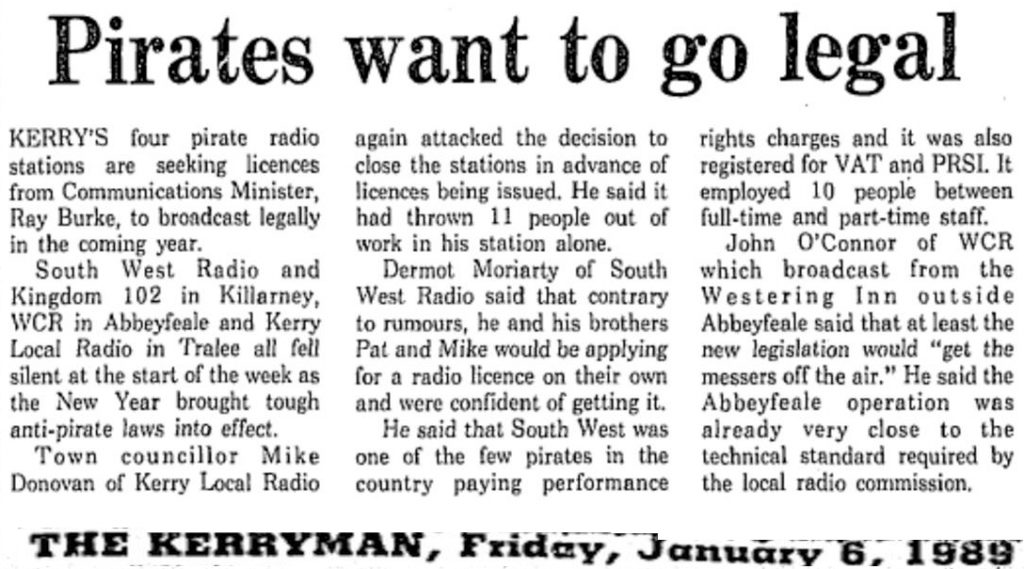Pirates Want to go Legal is a headline from The Kerryman dated January 6th 1989.