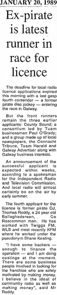 Ex-pirate is latest runner in race for licence was a headline from The City Tribune dated  January 20th 1989.