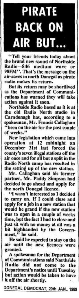 Pirate back on air but… was a headline from The Donegal Democrat dated  January 20th 1989.