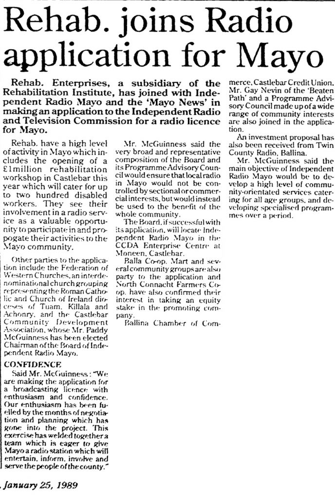Rehab joins radio application for Mayo was a headline from The Mayo News from January 25th 1989.