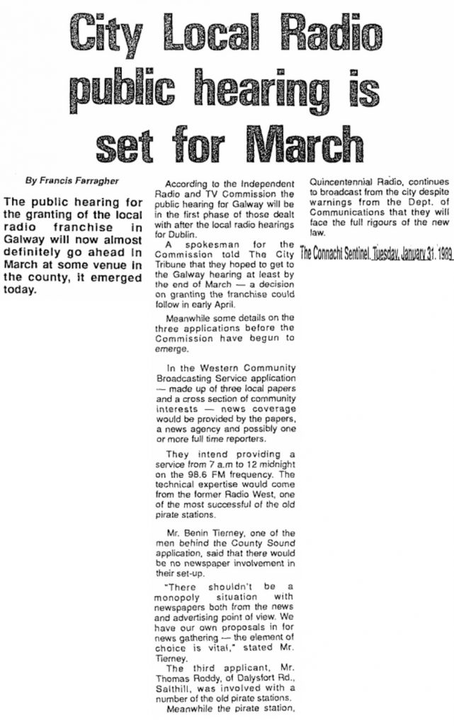 City Local Radio hearing is set for March is a headline from The Connacht Sentinel dated January 31st 1989.