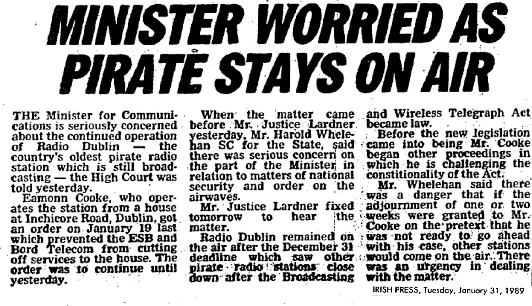 Minister worried as pirate stays on air is a headline from The Irish Press from January 31st 1989.