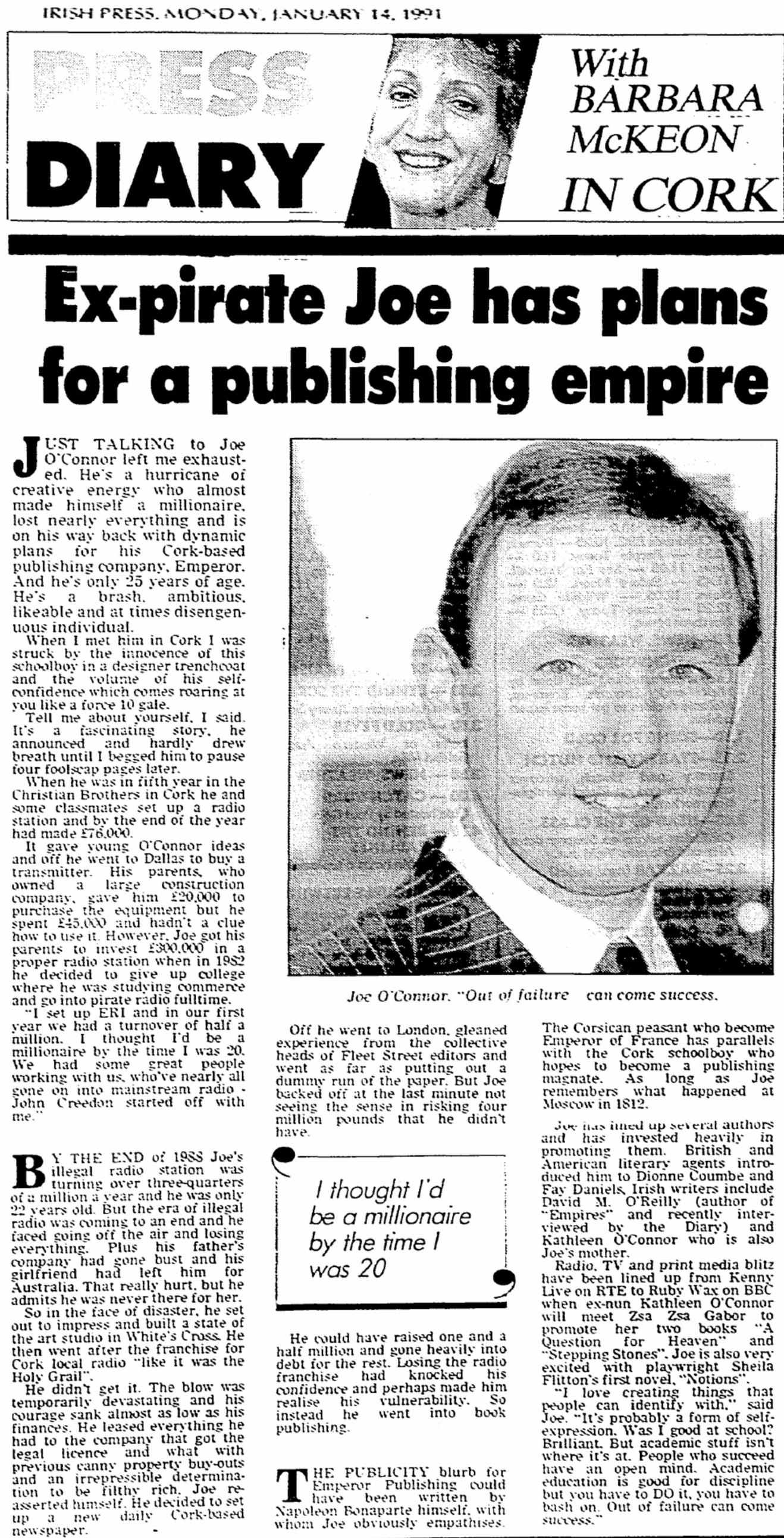 Ex-pirate Joe has plans for publishing empire was a headline from The Irish Press dated January 14th 1991.