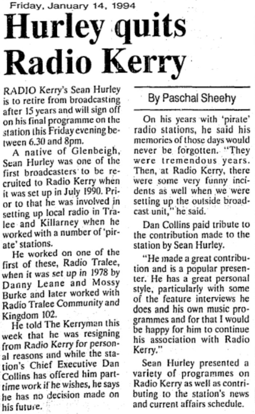 Hurley quits Radio Kerry was a headline from The Kerryman dated January 14th 1994.