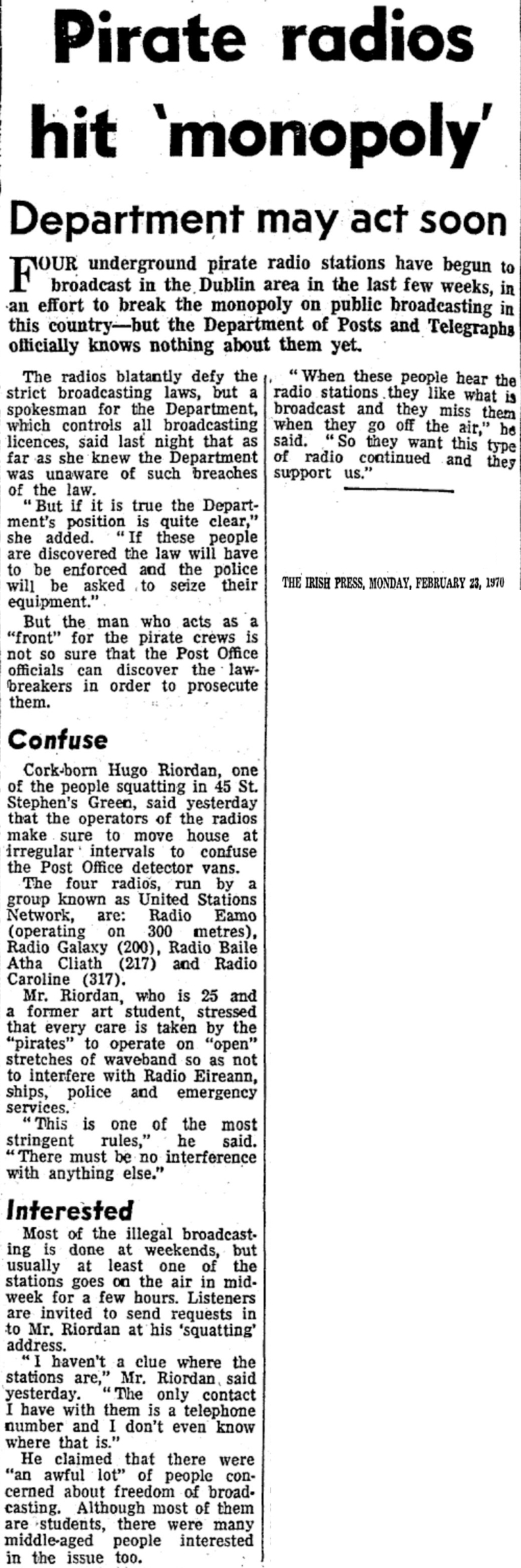 Pirate radios hit 'monopoly' was a headline from The Irish Press dated February 23rd 1970