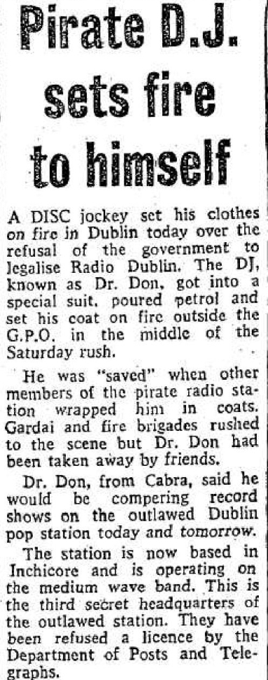 Pirate DJ sets fire to himself was a newspaper headline from The Evening Herald dated February 26th 1977