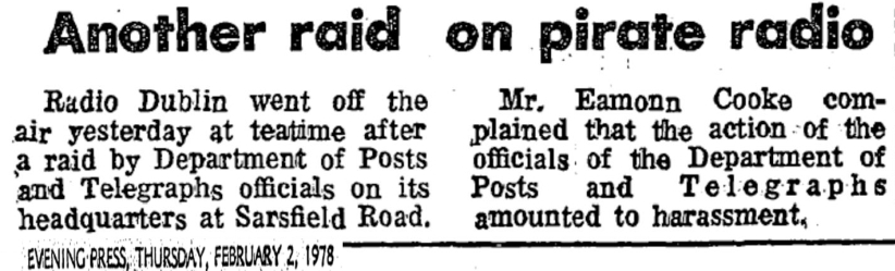 Another raid on pirate radio was a newspaper headline from The Evening Press dated February 2nd 1978