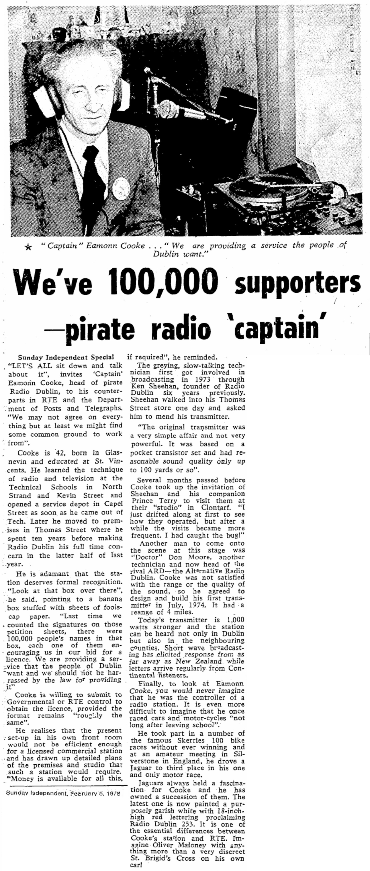 We've 100,000 supporters - pirate radio captain was a newspaper headline from The Sunday Independent dated February 5th 1978