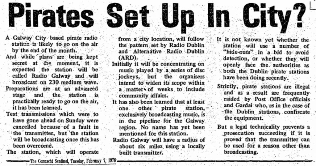 Pirates set up in city was a newspaper headline from The Connacht Sentinel dated February 7th 1978
