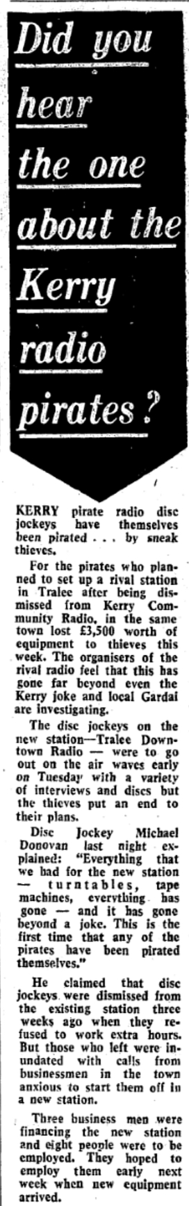 Did you hear the one about the Kerry pirates? was a headline in The Irish Independent dated February 28th 1979