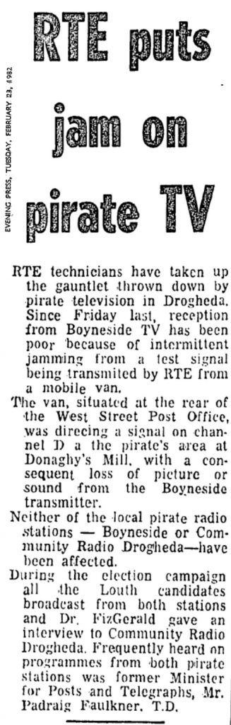 RTÉ puts jam on pirate TV was a newspaper headline from The Evening Press dated February 23rd 1982
