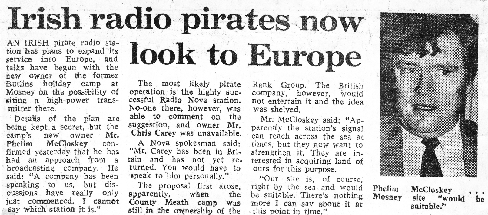 Irish radio pirates now look to Europe was a newspaper headline from the Sunday Independent dated January 30th 1983