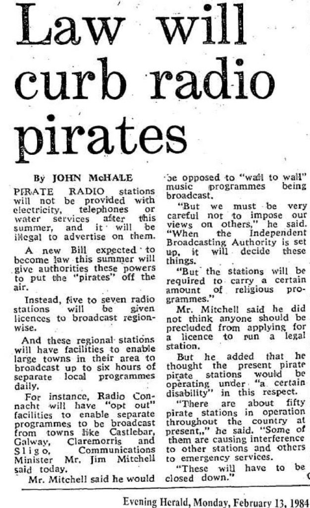 Law will curb radio pirates was a newspaper headline from The Evening Herald dated February 13th 1984