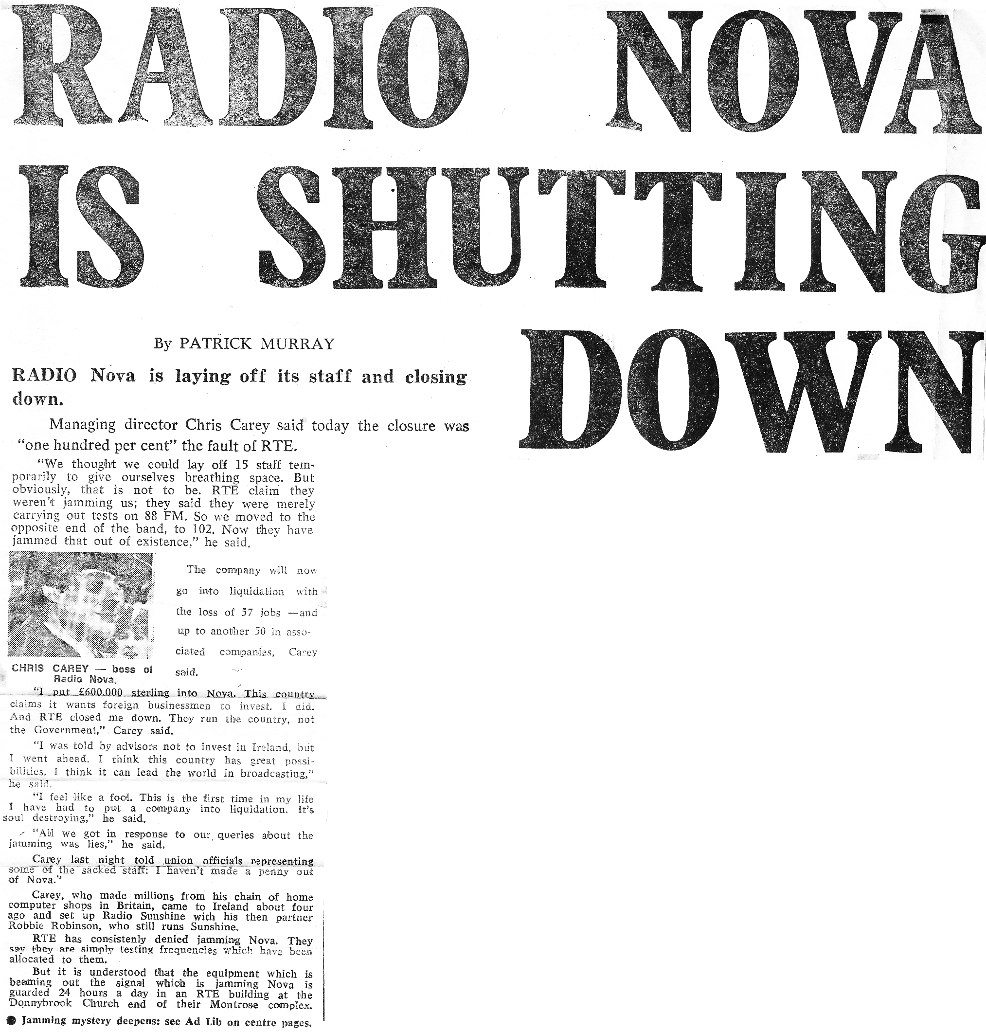 Radio Nova is shutting down was a newspaper headline from The Evening Herald dated February 2nd 1984
