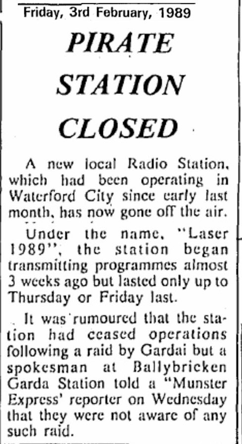 Pirate station closed was a headline from The Munster Express dated February 3rd 1989.