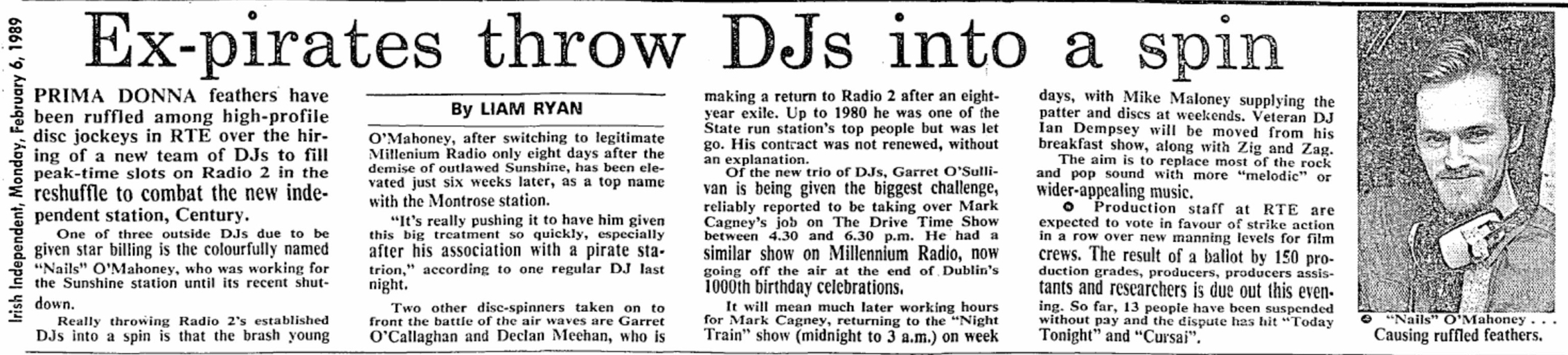 Ex-pirates throw DJs into a spin was a headline from The Irish Independent dated February 6th 1989.