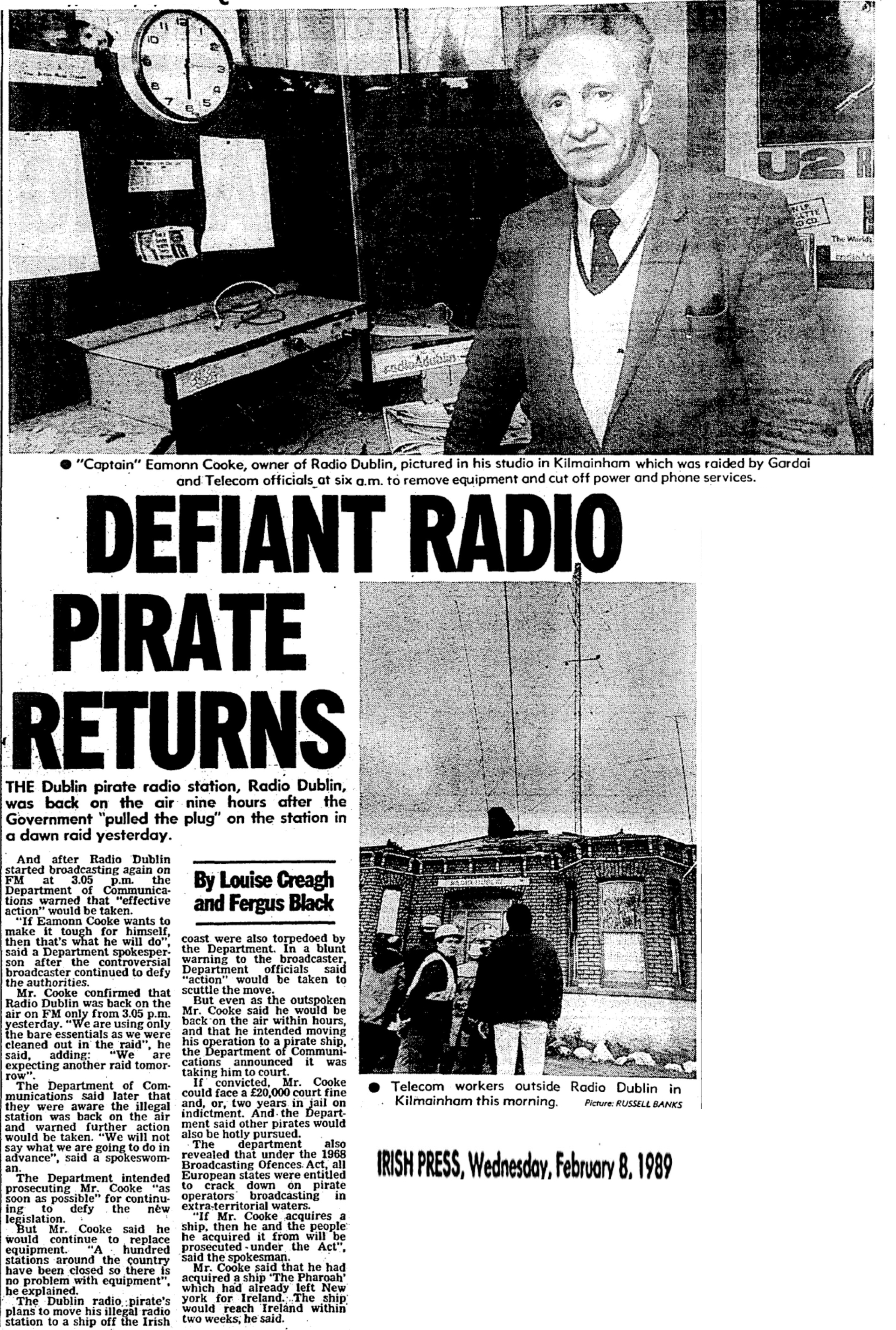 Defiant radio pirate returns was a headline from The Irish Press dated February 8th 1989.