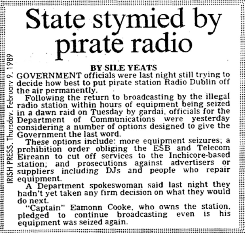 State stymied by pirate radio was a headline from The Irish Press dated February 9th 1989.