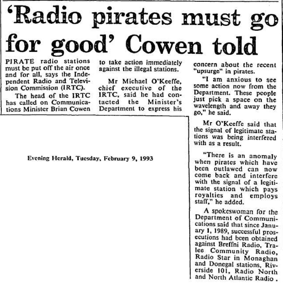 Radio pirates must go for good was a headline from The Evening Herald dated February 9th 1993.