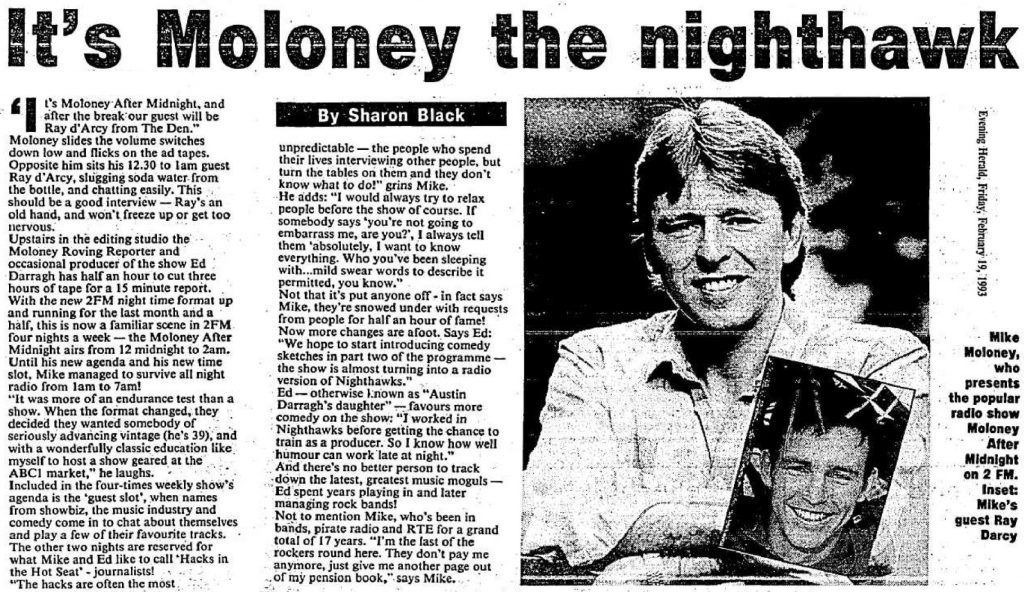It's Moloney the nighthawk was a headline from The Evening Herald dated February 19th 1993.