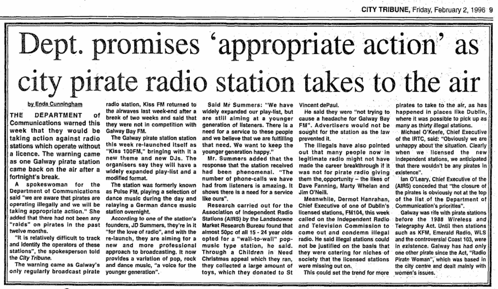 Dept promises 'appropriate action' as city pirate radio station takes to the air was a headline from The City Tribune dated February 2nd 1996