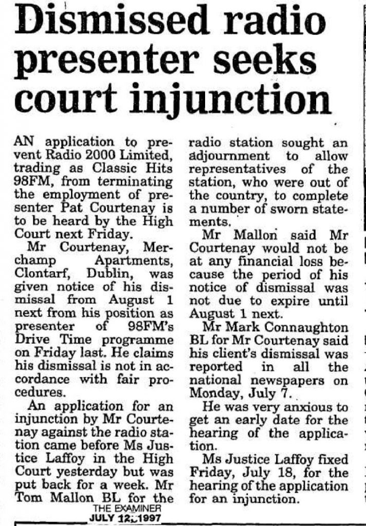 Timeline: Dismissed radio presenter seeks court injunction was a headline from The Irish Examiner dated July 12th 1997
