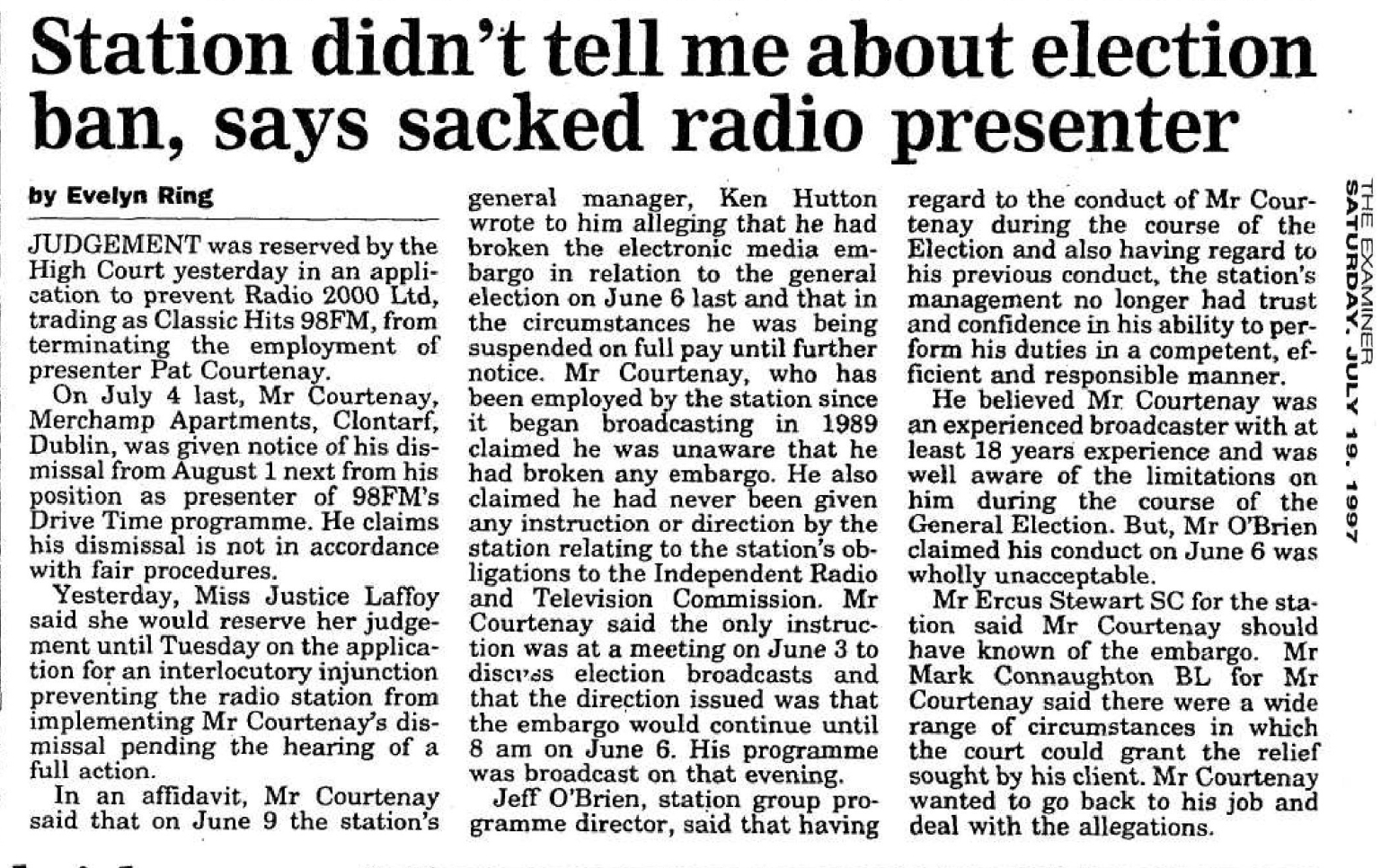 Timeline: Station didn't tell me about election ban, says sacked radio presenter was a headline in the Irish Examiner dated July 19th 1987