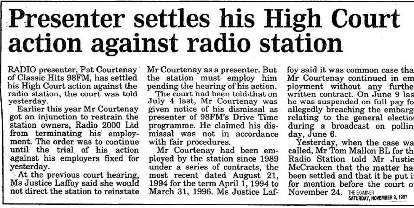 Presenter settles his High Court action against radio station was a headline in the Irish Irish Examiner dated November 6th 1987