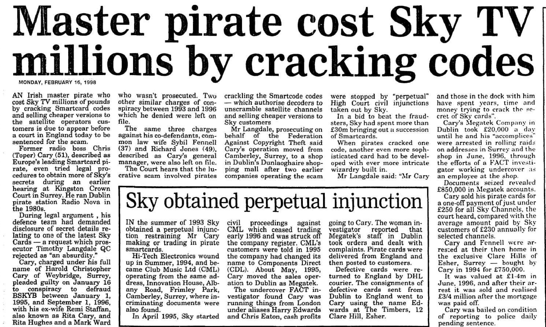 Master pirate cost Sky TV millions by cracking codes was a headline from The Irish News dated February 16th 1998