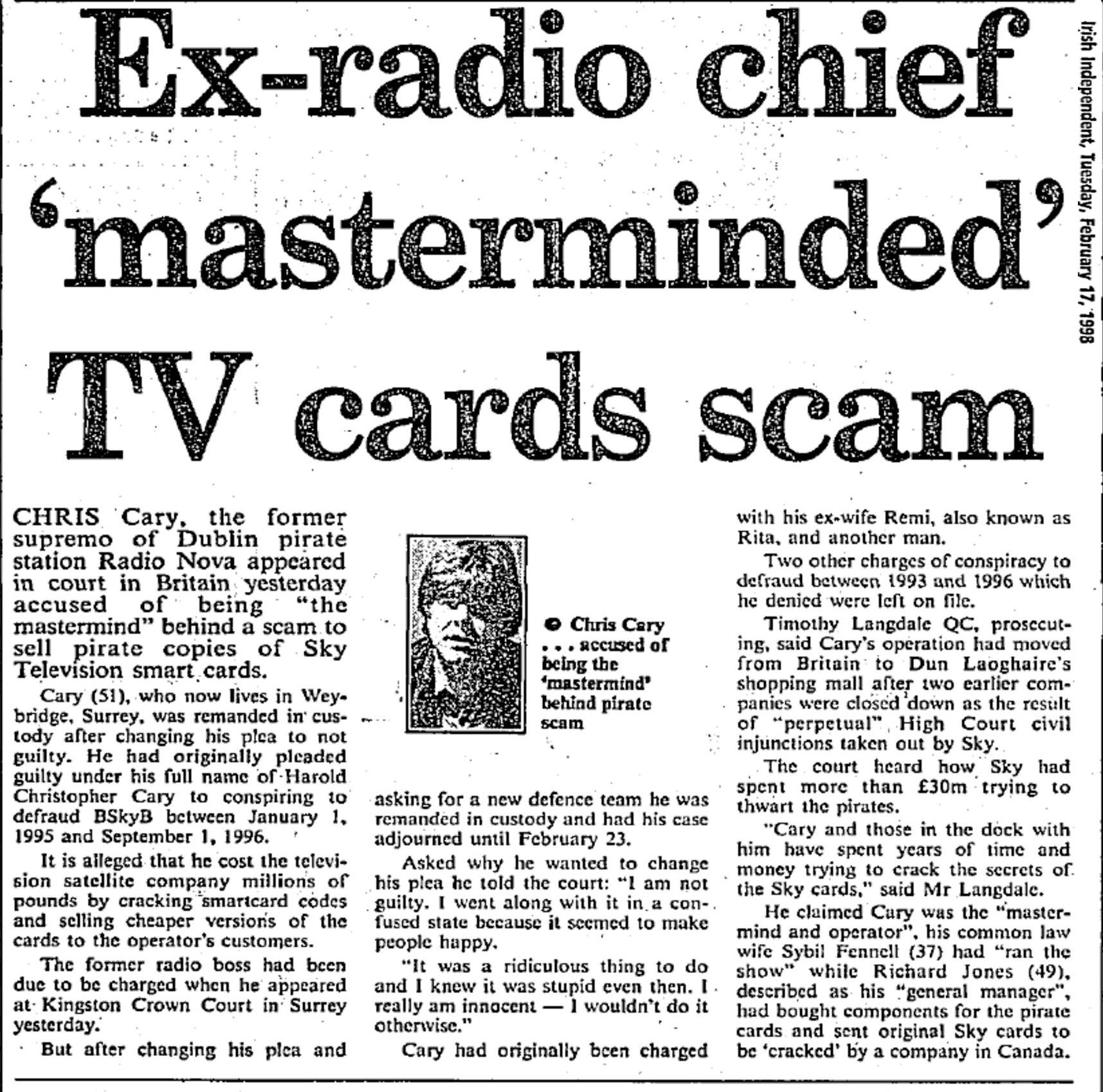 Ex-radio chief 'masterminded' TV cards scam was a headline from The Irish Independent dated February 17th 1998