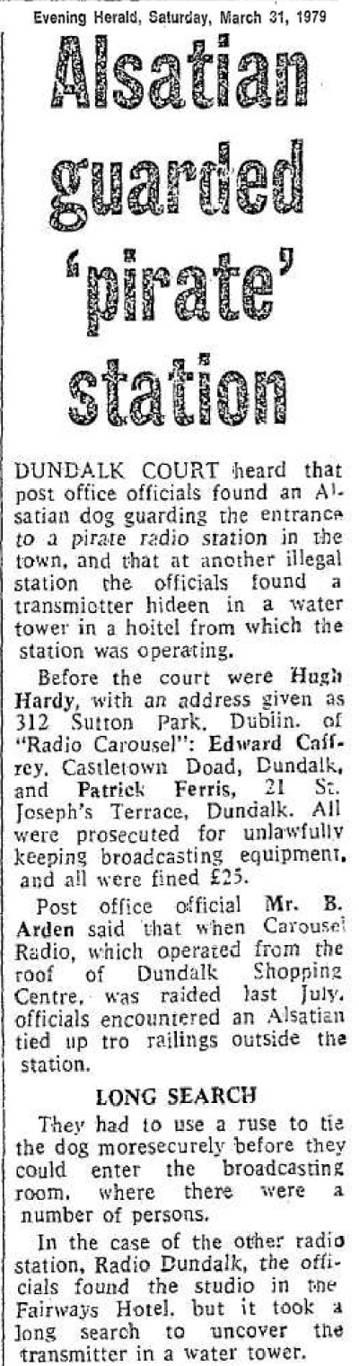 Alsatian guarded pirate station was a headline in The Evening Herald dated March 31st 1979