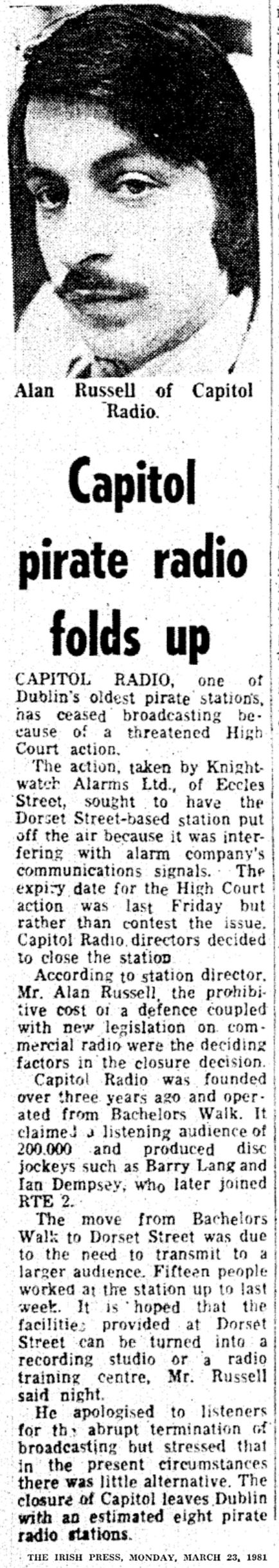 Capitol pirate radio folds up was a newspaper headline from the Irish Press dated March 23rd 1981