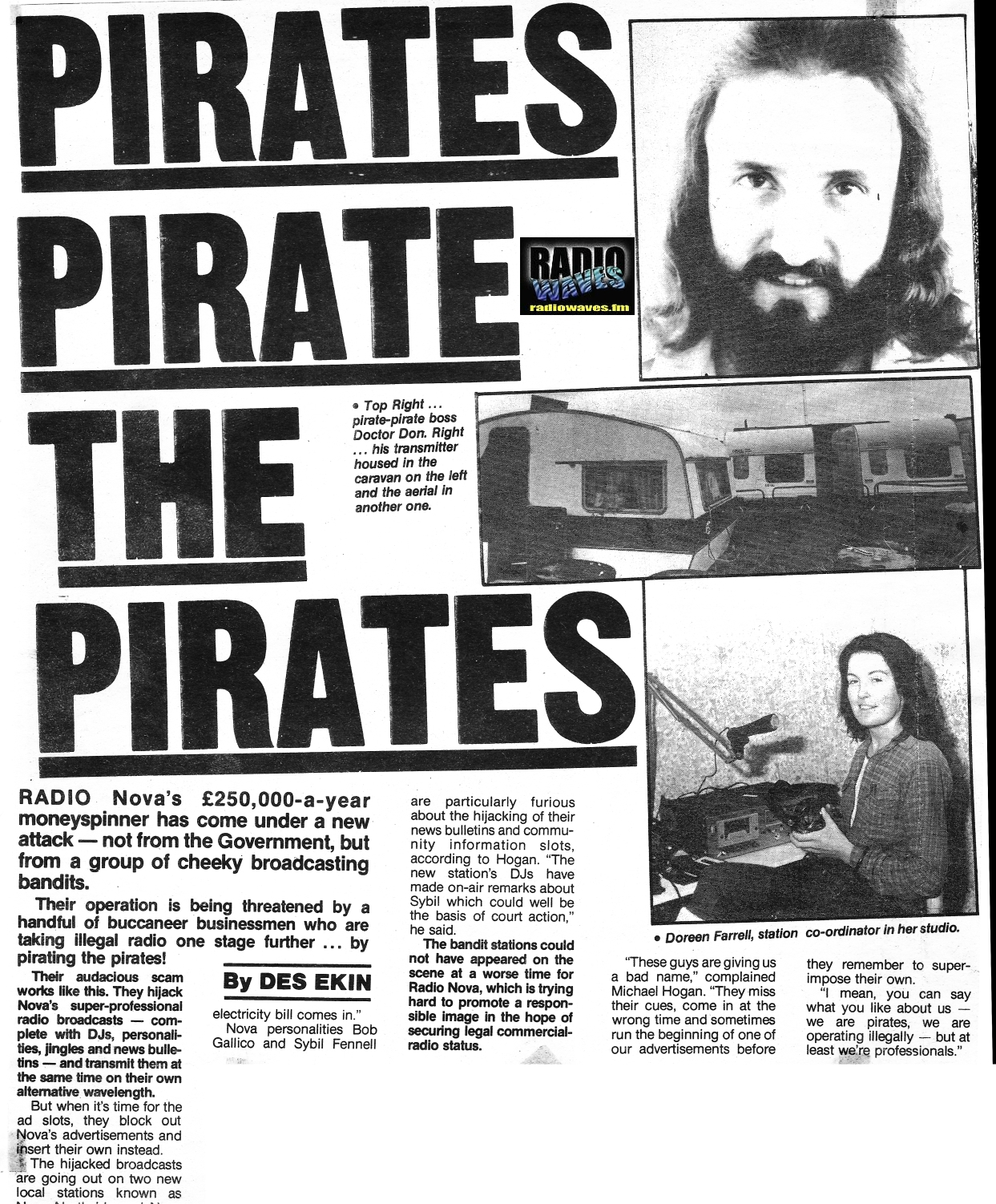 Pirates pirate the pirates was a newspaper headline from the Sunday World dated December 25th 1983